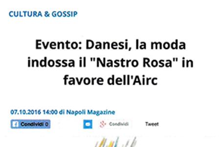 """Napoli Magazine: Danesi, la moda indossa il """"Nastro Rosa"""" in favore dell'Airc"""